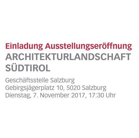 Ausstellung Salzburg – Architekturtage Südtirol 2017