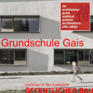 ARCHITEKTURPREIS Südtirol 2019 – Nominierung Volksschule Gais in der Kategorie öffentliches Bauen
